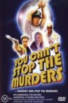 You Can't Stop the Murders Movie Streaming Online