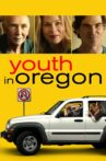 Youth in Oregon Movie Streaming Online