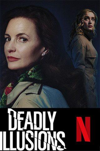 Deadly-Illusions--Netflix
