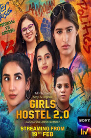 Sony LIV's Girls Hostel Season 2
