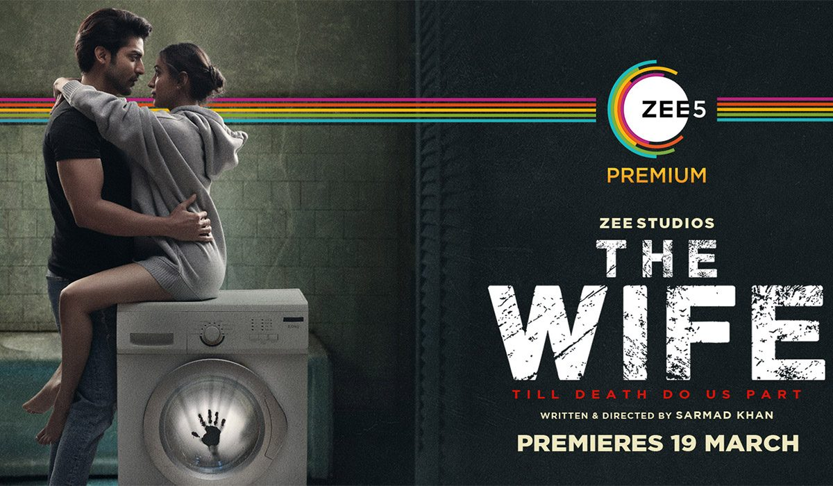 Gurmeet Chaudhary's 'The Wife' Gets A Release Date On Zee5 - MOVIES RELEASING IN MARCH 2021 ON OTT