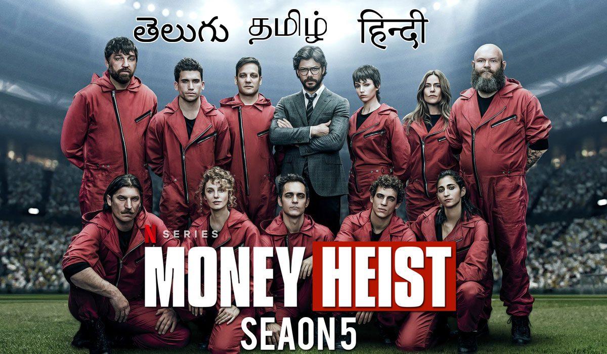 Money-Hesit-Season-5 -Telugu - Tamil - Hindi