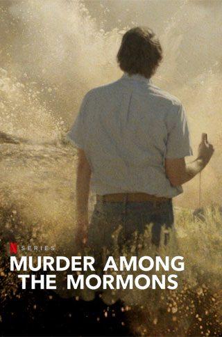Murder Among -The Mormons Netflix