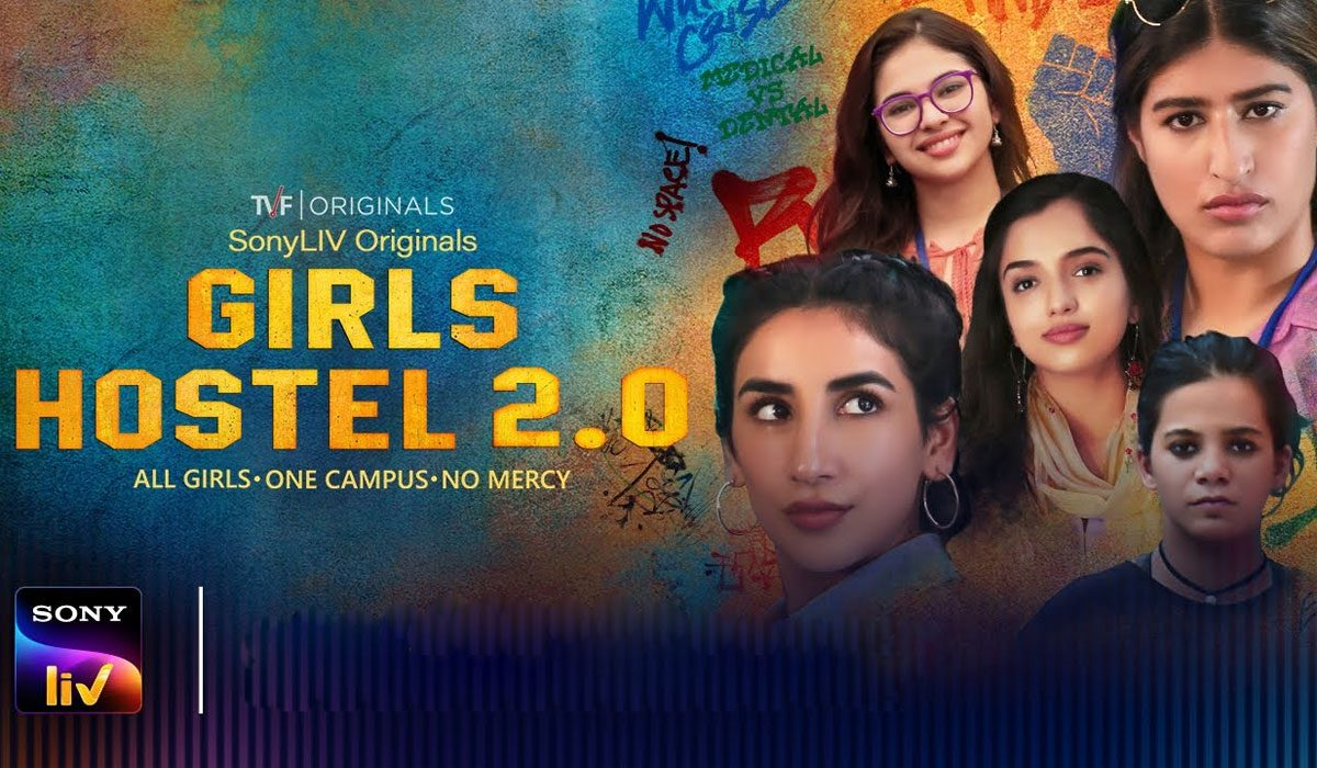 Sony LIV's Girls Hostel 2. A Healthy Dose of Empowerment and Humour!