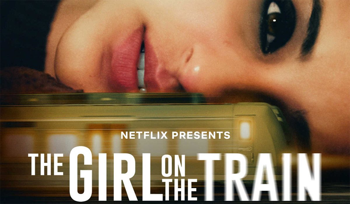 The-Trailer-of-Netflix's-Upcoming-Murder-Mystery---The-Girl-on-the-Train---Promises-a-Thrilling-Ride