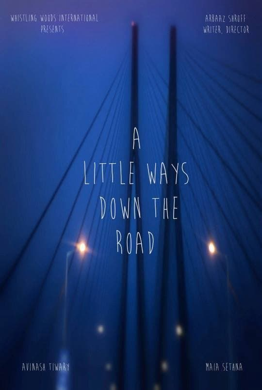 A Little Ways Down The Road Movie Streaming Online