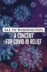 All in Washington: A Concert for COVID-19 Relief Movie Streaming Online