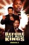 Before They Were Kings: Vol. 2 Movie Streaming Online