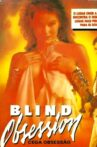 Blind Obsession Movie Streaming Online