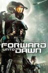 Halo 4 - Forward Unto Dawn Movie Streaming Online