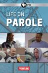 Life on Parole Movie Streaming Online