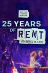 25 Years of Rent: Measured in Love Movie Streaming Online
