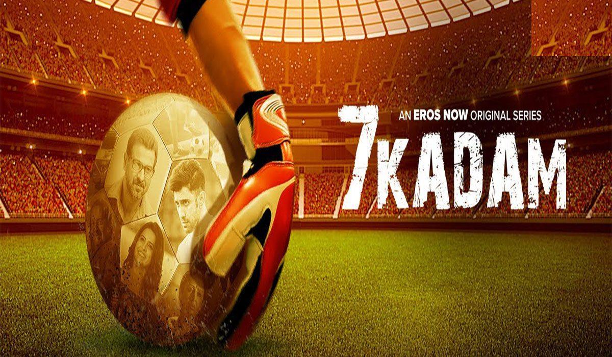 7 Kadam Web Series Review