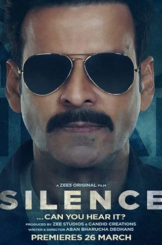 Download Silence: Can You Hear It (2021) Hindi Full Movie ZEE5 480p | 720p