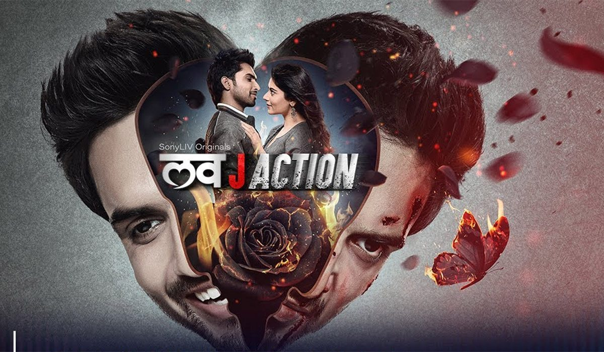 SonyLIV's 'Love J Action' Is All About How Crazy You Can Get For Love!