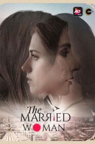 The Married Woman Web Series Review