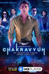 chakravyuh web series mx player Review