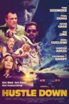 Hustle Down Movie Streaming Online