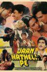 Jaan Hatheli Pe Movie Streaming Online