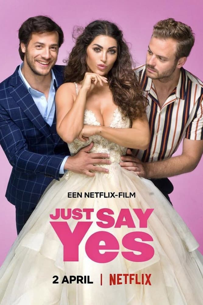 Just Say Yes Movie Streaming Online