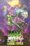 Max Steel vs The Toxic Legion Movie Streaming Online