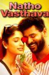 Natho Vasthava Movie Streaming Online