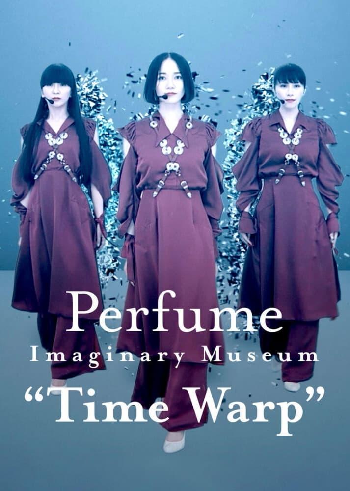 "Perfume Imaginary Museum ""Time Warp"" Movie Streaming Online"