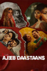 Ajeeb Daastaans Netflix Movie Review