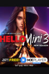 Hello Mini 3- Web Series Review