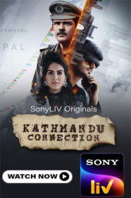 Kathmandu Connection Web Series Review
