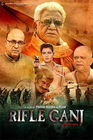 Download Rifle Ganj (2021) Hindi Movie WEB-DL 480p | 720p