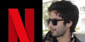 Shahid Kapoor - Netflix