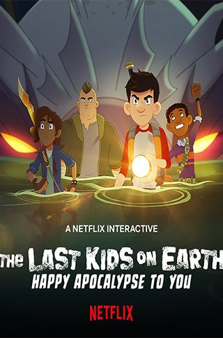The-Last-Kids-on-Earth-Happy---Apocalypse-to-You