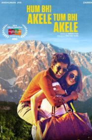 Hum Bhi Akele Tum Bhi Akele Review