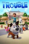 Dog Gone Trouble Movie Streaming Online