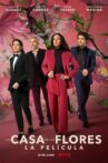 The House of Flowers: The Movie Movie Streaming Online