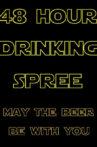 48 Hour Drinking Spree Movie Streaming Online