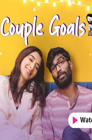 Couple Goals (2021) Hindi Romantic WEB Series S01 & S02, All Episodes