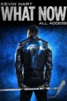 Kevin Hart: What Now All Access Movie Streaming Online