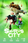 Saurus City Movie Streaming Online