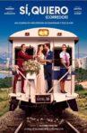 Sí, Quiero (Corredor) Movie Streaming Online