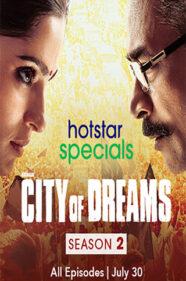 City Of Dreams Season 2 Review