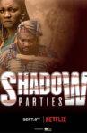 Shadow-Parties